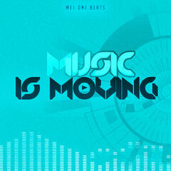 Music Is Moving