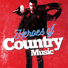 Heroes of Country Music