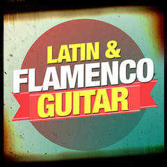 Latin & Flamenco Guitar