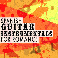 Spanish Guitar Instrumentals for Romance