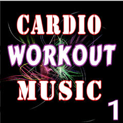 Cardio Workout Music, Vol. 1 (Instrumental)