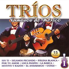 Tríos Famosos de México, Vol. 1 - 15 Éxitos
