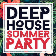 Deep House Summer Party