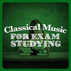 Classical Music for Exam Studying