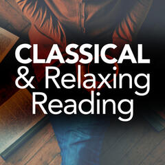 Classical & Relaxing Reading