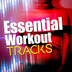 Essential Workout Tracks