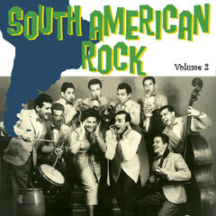 South American Rock Vol. 2