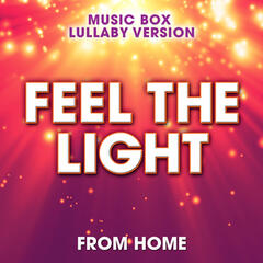 "Feel the Light (From ""Home"") [Music Box Lullaby Version]"