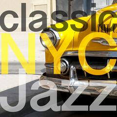 Classic Nyc Jazz