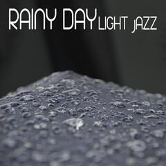 Rainy Day Light Jazz