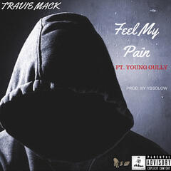Feel My Pain (feat. Young Gully)