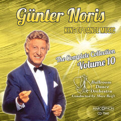 "Günter Noris ""King of Dance Music"" The Complete Collection Volume 10"