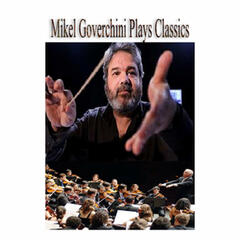 Mikel Goverchini Plays Classics