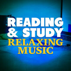 Reading and Study Relaxing Music