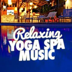 Relaxing Yoga Spa Music