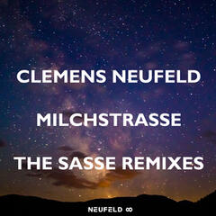 Milchstrasse - The Sasse Remixes