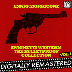Spaghetti Western: The Bulletproof Collection - Vol. 1