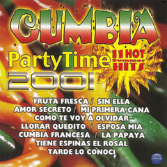 Cumbia Party Time 2001: 11 Hot Summer Hits