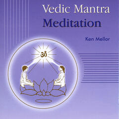 Vedic Mantra Meditation