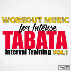 Workout Music for Intense Tabata Interval Training Vol. 1