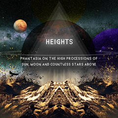 Phantasia on the High Processions of Sun, Moon and Countless Stars Above