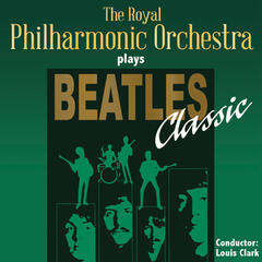The Royal Philharmonic Orchestra Plays Beatles Classic