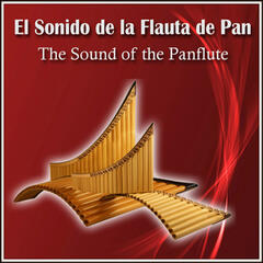 El Sonido de la Flauta de Pan - The Sound Of The Panflute