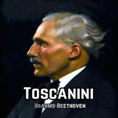 Toscanini, Brahms-Beethoven