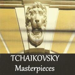 Tchaikovsky - Masterpieces