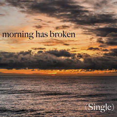 Morning Has Broken - Single