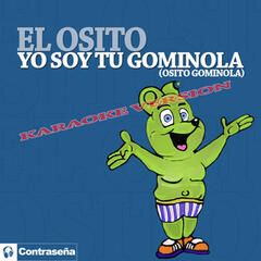 "Yo Soy Tu Gominola ""Osito Gominola"" (Karaoke Version)"