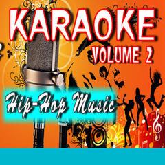 Karaoke Hip-Hop Music, Vol. 2 (Special Edition)