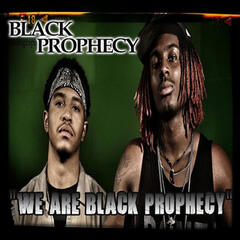 We Are Black Prophecy