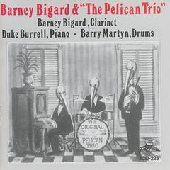 "Barney Bigard & ""The Pelican Trio"""
