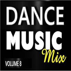 Dance Music Mix, Vol. 8 (Instrumental)