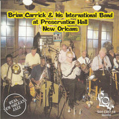 Brian Carrick & His International Band at Preservation Hall New Orleans