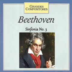 Grandes Compositores - Beethoven - Sinfonia No. 3