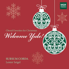 Welcome Yule! Choral Favorites for Christmas