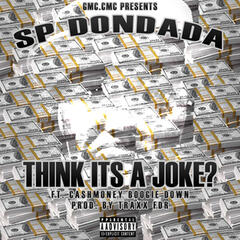 Think Its a Joke (feat. Cashmoney Boogie Down)