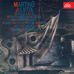 Martinů: Julietta /A Dream-book/. Lyric Opera in 3 Acts