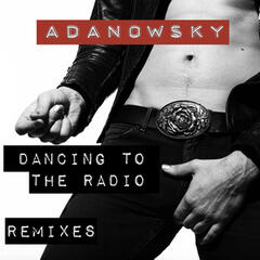 Dancing To The Radio Remixes