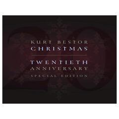 Kurt Bestor Christmas Twentieth Anniversary Special Edition