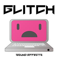 Glitch Sound Effects