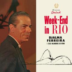 Weekend In Rio
