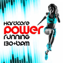 Hardcore Power Running (130+ BPM)