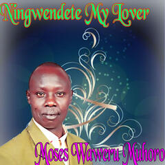 Ningwendete My Lover