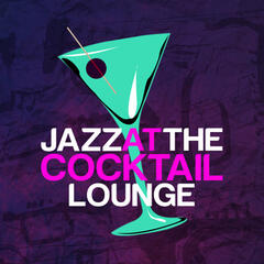Jazz at the Cocktail Lounge