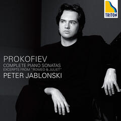 Prokofiev Complete Piano Sonatas, Excerpts from Romeo & Juliet