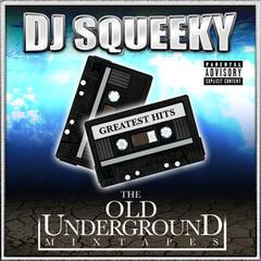 Underground Mixtape: Greatest Hits