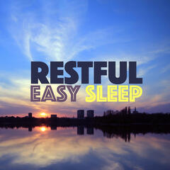 Restful Easy Sleep